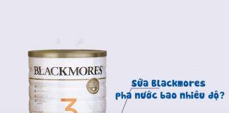 Nhiệt độ pha sữa Blackmores chuẩn